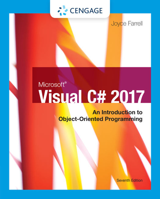 Microsoft Visual C#: An Introduction to Object-Oriented Programming - Farrell, Joyce