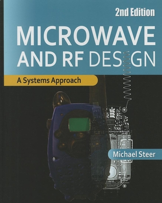 Microwave and RF Design: A Systems Approach - Steer, Michael