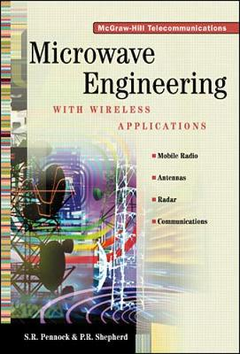 Microwave Engineering with Wireless Applications - Pennock, S R