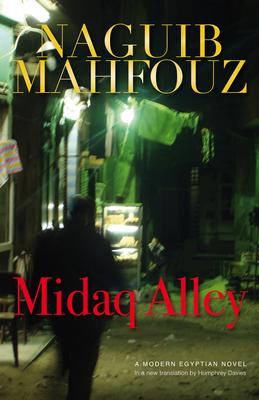 Midaq Alley - Mahfouz, Naguib