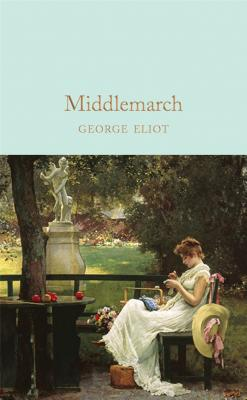 Middlemarch - Eliot, George, and Egan, Jennifer (Introduction by)