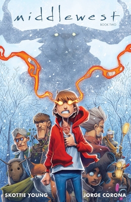 Middlewest Book Two - Young, Skottie, and Corona, Jorge, and Huddleston, Mike