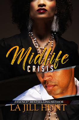 Midlife Crisis - Hunt, La Jill