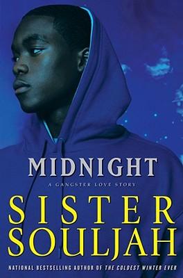 Midnight: A Gangster Love Story - Sister Souljah