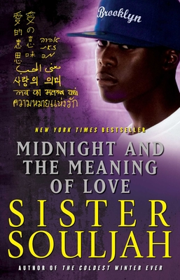 Midnight and the Meaning of Love - Souljah, Sister