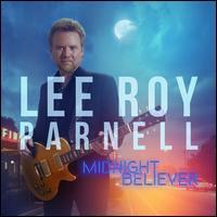 Midnight Believer - Lee Roy Parnell