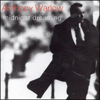 Midnight Dreaming - Anthony Warlow