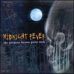 Midnight Fever: The Ultimate Horror Party Rock