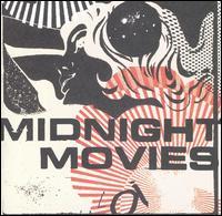 Midnight Movies - Midnight Movies