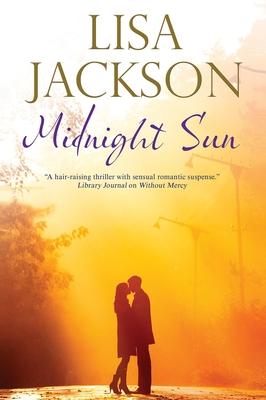 Midnight Sun - Jackson, Lisa