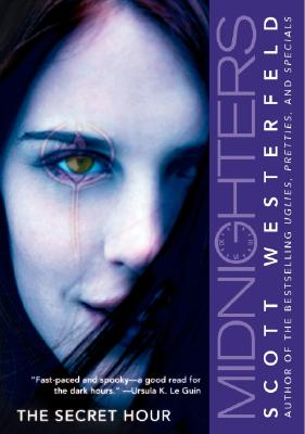 Midnighters #1: The Secret Hour - Westerfeld, Scott