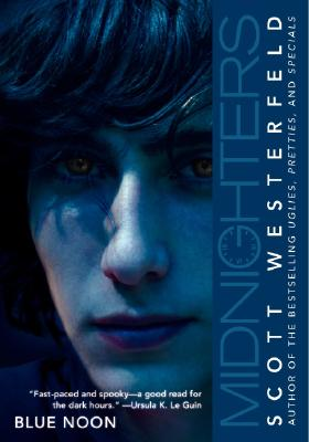 Midnighters #3: Blue Noon - Westerfeld, Scott