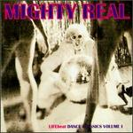 Mighty Real Dance Classics