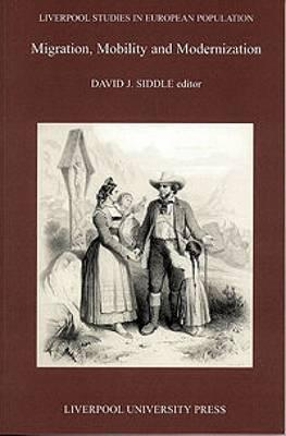 Migration, Mobility and Modernization: Migration, Mobility and Modernization - Siddle, David (Editor)