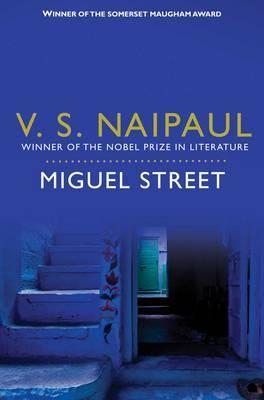 Miguel Street - Naipaul, V. S.