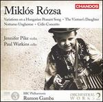 Mikl?s R?zsa: Variations on a Hungarian Peasant Song; The Vintner's Daughter; Notturno Ungharese; Cello Concerto