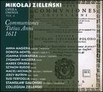 Mikolaj Zielenski: Opera Omnia, Vol. 6 - Offertoria totius Anni 1611