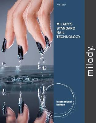 Milady's Standard Nail Technology - Milady
