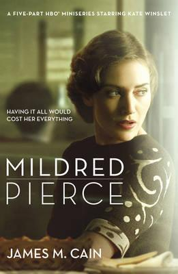 Mildred Pierce - Cain, James M.