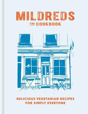 Mildreds: The Vegetarian Cookbook - Mildred's