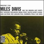 Miles Davis and the Modern Jazz Giants - Miles Davis