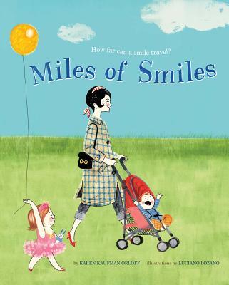 Miles of Smiles - Orloff, Karen Kaufman