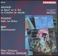 Milhaud, Poulenc, Ibert: Orchestral Works - Paul Schumann (clarinet); Tim Holmes (sax); Ulster Orchestra; Yan Pascal Tortelier (conductor)