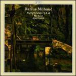 Milhaud: Symphonies Nos. 1 & 4