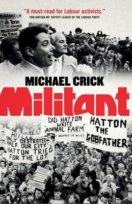 Militant - Crick, Michael