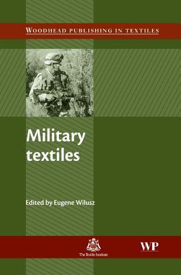 Military Textiles - Wilusz, Eugene (Editor)