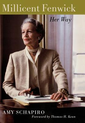 Millicent Fenwick: Her Way - Schapiro, Amy
