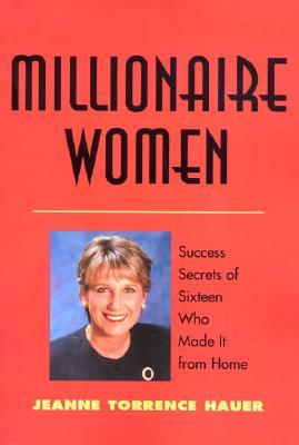 Millionaire Women - Hauer, Jeanne Torrence