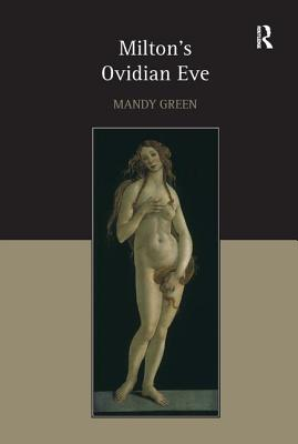 Milton's Ovidian Eve - Green, Mandy