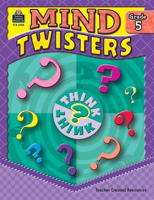 Mind Twisters, Grade 5 - Clark, Sarah Kartchner