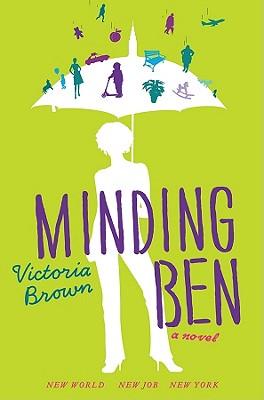 Minding Ben - Brown, Victoria