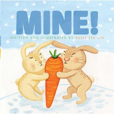 Mine! - Jin, Susie Lee