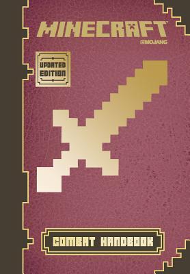 Minecraft: Combat Handbook (Updated Edition): An Official Mojang Book - Milton, Stephanie