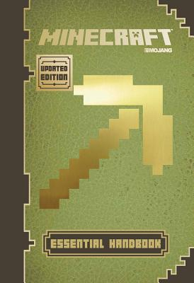 Minecraft: Essential Handbook (Updated Edition): An Official Mojang Book - Milton, Stephanie, and Soares, Paul, and Maron, Jordan