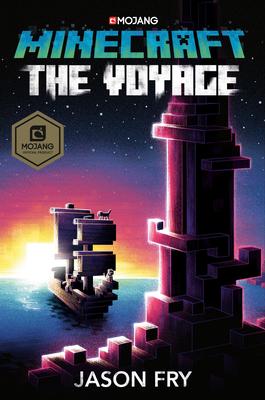 Minecraft: The Voyage: An Official Minecraft Novel - Fry, Jason
