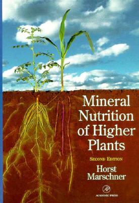 Mineral Nutrition of Higher Plants - Marschner, Horst