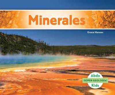Minerales (Minerals) (Spanish Version) - Hansen, Grace