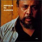 Mingus in Europe, Vol. 2