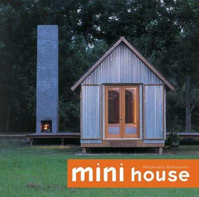 Mini House - Bahamon, Alejandro