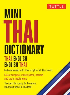 Mini Thai Dictionary: Thai-English English-Thai - Barme, Scot, and Najaithong, Pensi