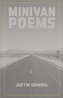 Minivan Poems - Grimbol, Justin