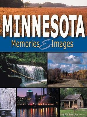 Minnesota Memories & Images - Peterson, Michael