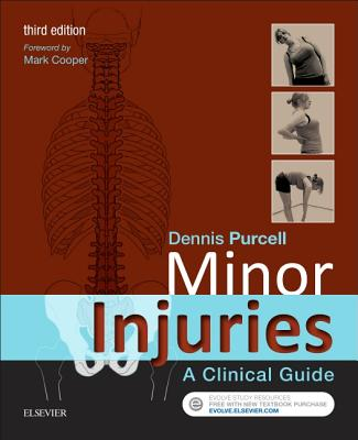 Minor Injuries: A Clinical Guide - Purcell, Dennis, R.N