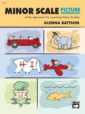 Minor Scale Picture Workbook - Battson, Glenna