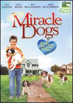 Miracle Dogs - Craig Clyde