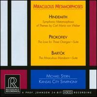 Miraculous Metamorphoses: Hindemith, Prokofiev, Bartók - Kansas City Symphony; Michael Stern (conductor)